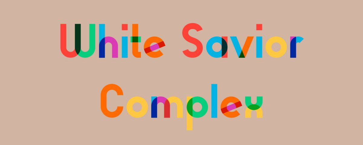 White Savior Complex